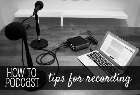 How to launch a podcast: tips for recording | www.risingshining.com