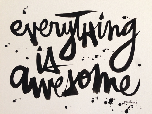 Everything is awesome | RISING*SHINING